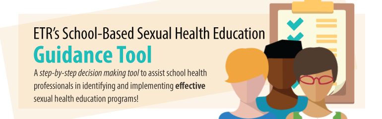 ETR's School-Based Sexual Health Education Guidance Tool